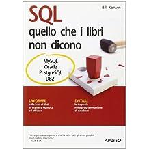 SQL. Quello che i libri non dicono