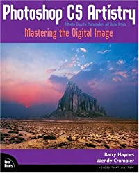 Adobe PhotoShop Cs Artistry: Mastering the Digital Image (Voices)