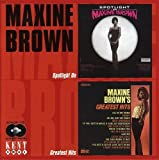Spotlight on Maxine Brown/Greatest Hits