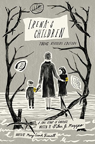 Irena's Children: Young Readers Edition; A True Story of Courage par Tilar J. Mazzeo