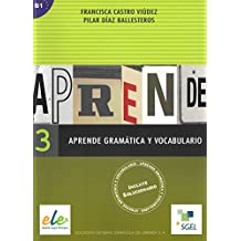 Aprende gramatica y vocabulario 3 / Aprende gramática y vocabulario 3: Incluye Solucionario. B1