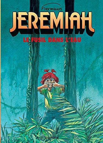 Jeremiah, tome 22 : Un fusil dans l'eau