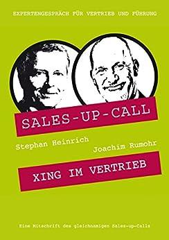 XING im Vertrieb: Sales-up-Call mit Joachim Rumohr und Stephan Heinrich