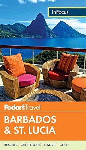 Fodor's In Focus Barbados & St. Lucia por Fodor's
