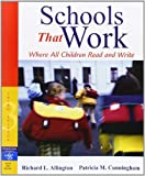 By Allington, Richard L., Cunningham, Patricia M. Schools That Work: Where All Children Read and Write (3rd Edition) (2006) Paperback