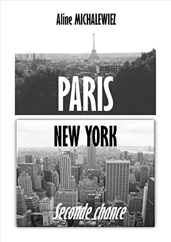 Amazon Fr Paris New York Seconde Chance Aline