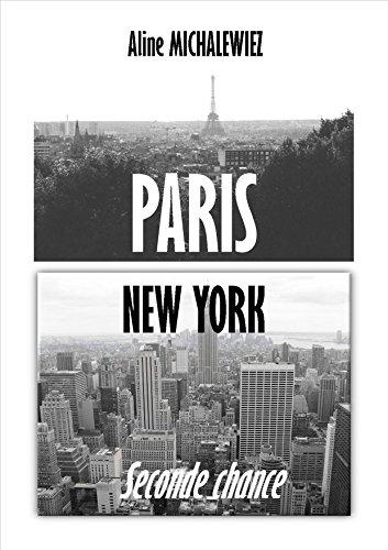 Amazon Fr Paris New York Seconde Chance Aline