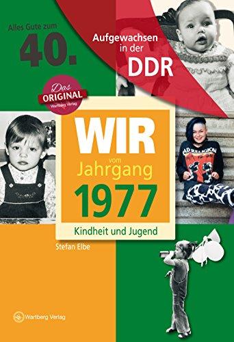 aufgewachsen-in-der-ddr-wir-vom-jahrgang-1977-kindheit-und-jugend-40-geburtstag