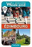 Guide un Grand Week-end à Edimbourg
