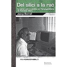 Del silici a la raó (Publicacions de la Càtedra Ferrater Mora)