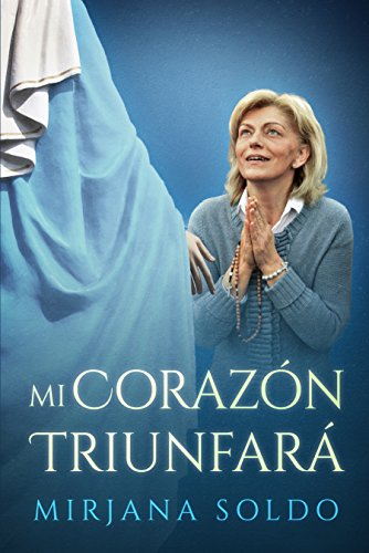 Mi Corazón Triunfará por Mirjana Soldo