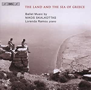 Skalkottas - The Land and Sea of Greece