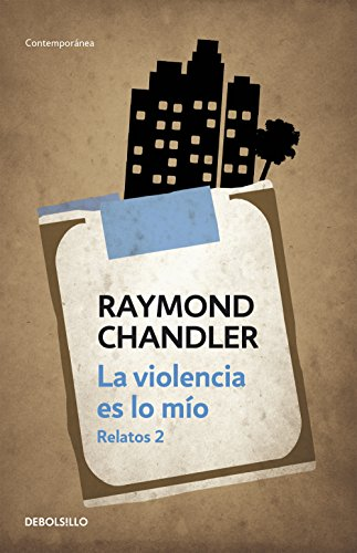 La violencia es lo mío: Relatos 2 eBook: Chandler, Raymond: Amazon ...