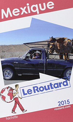 Guide du Routard Mexique 2015