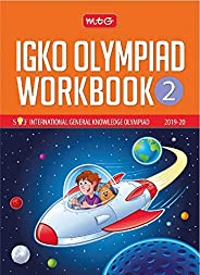 International General Knowledge Olympiad (IGKO) Workbook -Class 2 (2019-20)