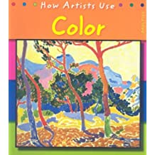 Color (How Artists Use) by Paul Flux (2007-03-05)