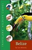 [(Belize: And Northern Guatemala)] [ By (author) Les Beletsky ] [April, 2010] - Les Beletsky