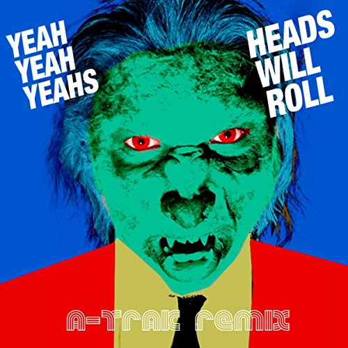 heads-will-roll-a-trak-remix
