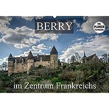 Berry, im Zentrum FrankreichsCH-Version (Wandkalender 2017 DIN A2 quer): Ein Besuch der Provinz Berry in Zentralfrankreich (Geburtstagskalender, 14 Seiten )