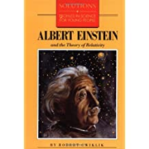 Albert Einstein and the Theory of Relativity (Solutions)