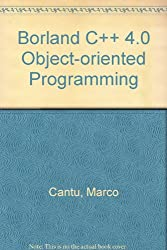 Borland C++ 4.0 Object-Oriented Programming
