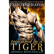 Treasured by a Tiger (Eternal Mates Paranormal Romance Series Book 14) (English Edition)