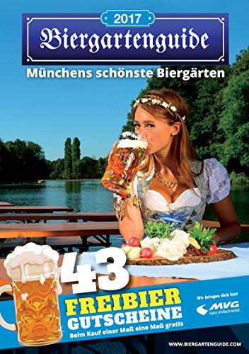 Preisvergleich Produktbild Biergartenguide 2017: Münchens schönste Biergärten