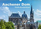 Aachener Dom - Weltkulturdenkmal (Wandkalender 2019 DIN A4 quer): 13 Ansichten des Aachener Domes dem ältesten Wahrzeichen der Kaiserstadt Aachen (Monatskalender, 14 Seiten ) (CALVENDO Orte) - rclassen