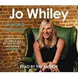 My World in Motion: The Seven Lives of Jo Whiley