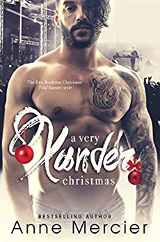 A Very Xander Christmas: (Rockstar #2.5) by [Mercier, Anne]