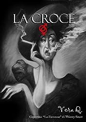 La croce (Italian Edition)
