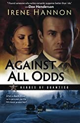 Against All Odds (Heroes of Quantico Series, Book 1): A Novel by Hannon, Irene (2009) Paperback