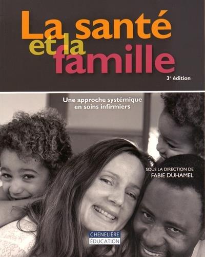 la-sante-et-la-famille-une-approche-systmique-en-soins-infirmiers