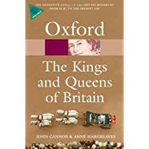 The Kings and Queens of Britain n/e (Oxford Quick Reference)