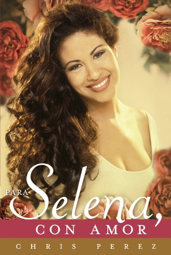 Para Selena, Con Amor por Chris Perez