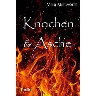 Knochen & Asche: Volume 2 (Aptus Universum)