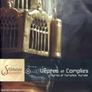Chant Grégorien à Solesmes - Vêpres et Complies (vol.15)