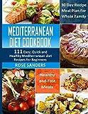 Mediterranean Diet Cookbook: 111 Easy, Quick and Healthy Mediterranean Diet Recipes for Beginners:
