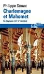 Charlemagne et Mahomet: En Espagne (V...