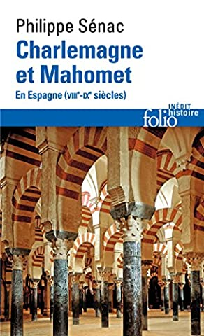 Charlemagne et Mahomet: En Espagne (VIIIᵉ-IXᵉ