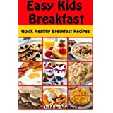 Easy Kids Breakfast: Quick Healthy Breakfast Recipes (Family Cooking Series) (Volume 8) by Debbie Madson (2014-03-11)