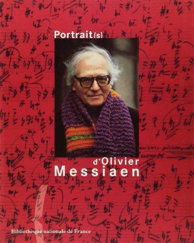 Portrait(s) d'Olivier Messiaen