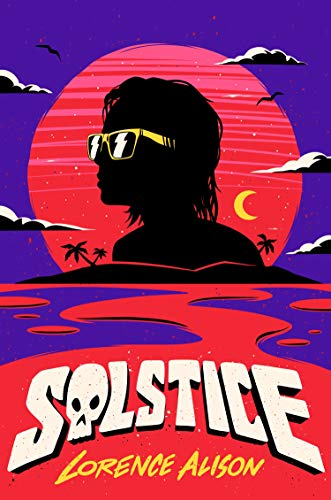 Solstice: A Tropical Horror Comedy (English Edition)