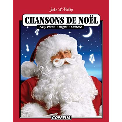 Chansons de Noël - Easy piano, orgue, guitare