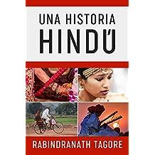 Una Historia Hindú: Novela Histórica de la Antigua India (Novelas Cortas Románticas en Español nº 2)