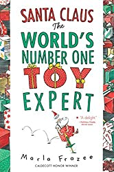 Santa Claus the World's Number One Toy Expert by Marla Frazee (2010-09-27)