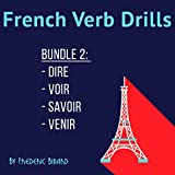 Master the French verbs dire, savoir, venir, voir - with no memorization! Learn the different conjugations of the highly useful verbs dire, savoir, venir, voir without memorizing anything. Using repetition exercises designed to build your reflexes,...