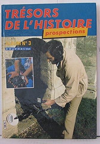 Tresors Histoire Prospections - Trésors De L'histoire Prospection Album