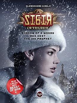 Sibir - la Trilogia: 2MM Reloaded di [Girola, Alessandro]