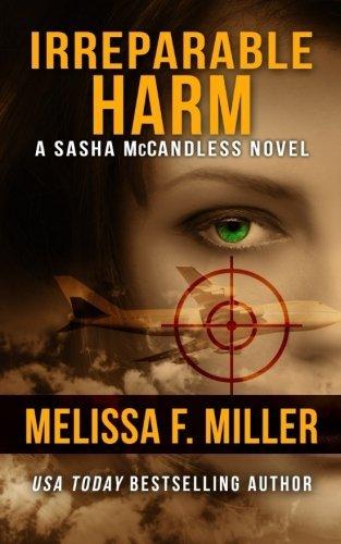 Irreparable Harm (Sasha McCandless Legal Thriller) (Volume 1) by Melissa F Miller (2011-04-28)
